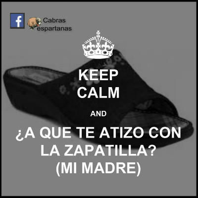Keep calm and golpe de zapatilla