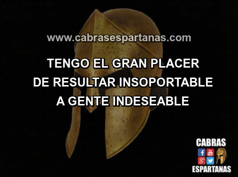 Ser insoportable a gente indeseable es un placer